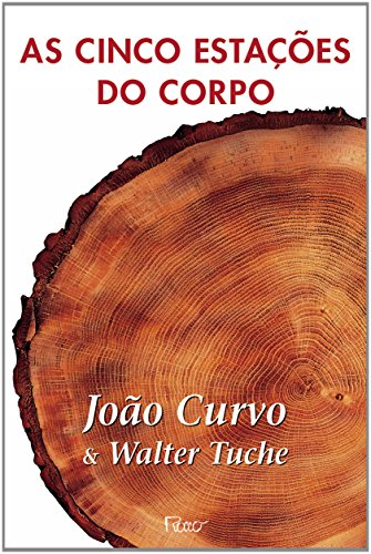 9788532512147: As Cinco Estações Do Corpo (Em Portuguese do Brasil)