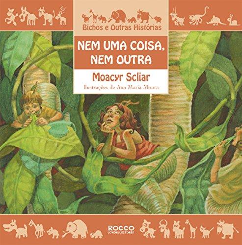 Nem Uma Coisa, nem Outra (Em Portuguese do Brasil): Scliar, Moacyr