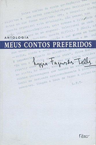 Antologia meus contos preferidos.: Telles, Lygia Fagundes