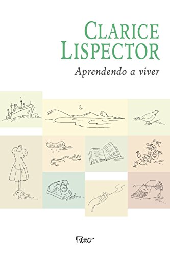 Aprendendo a viver (Portuguese Edition): Lispector, Clarice