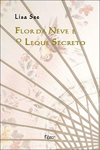 9788532519337: Flor Da Neve E O Leque Secreto