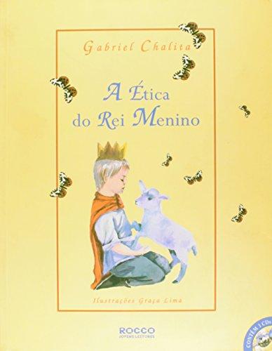 9788532519436: A Ética Do Rei Menino[+3 CD's] (Em Portuguese do Brasil)