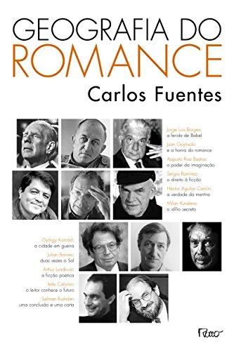 Geografia Do Romance (Em Portuguese do Brasil): Fuentes, Carlos