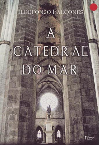9788532522085: A Catedral do Mar