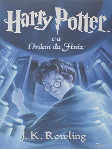9788532523099: Harry Potter E a Ordem Da Fênix - Vol. 5 (Portuguese)