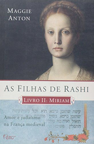 9788532525895: As Filhas de Rashi - Livro 2: Miriam (Em Portugues do Brasil)