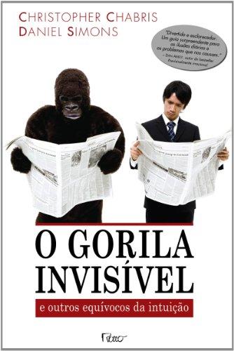 9788532526618: Gorila Invis'vel: e Outros Equ'vocos da Intui‹o, O