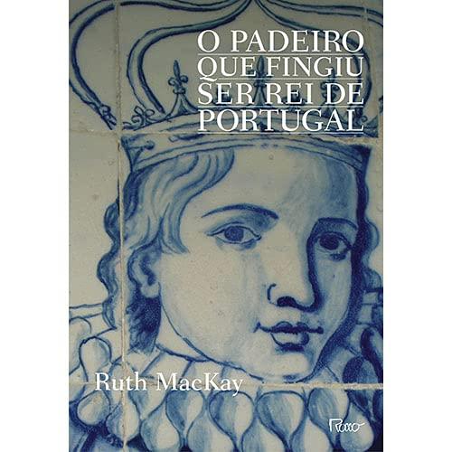 9788532528568: Padeiro Que Fingiu Ser Rei de Portugal (Em Portugues do Brasil)
