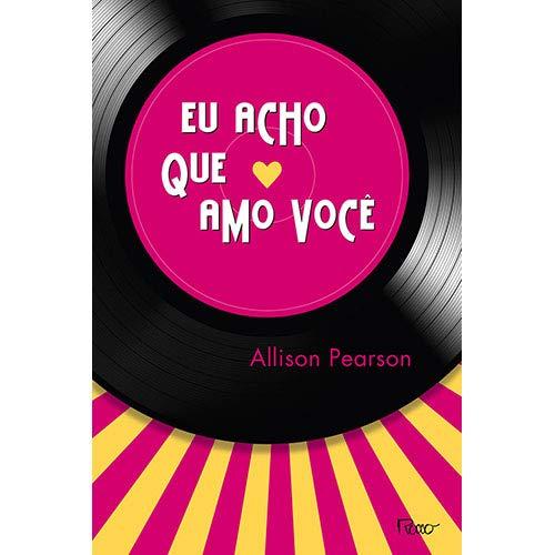 9788532528605: Eu Acho Que Amo Voce (Em Portugues do Brasil)