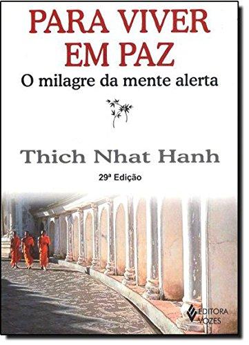 9788532600974: Para Viver em Paz: O Milagre da Mente Alerta