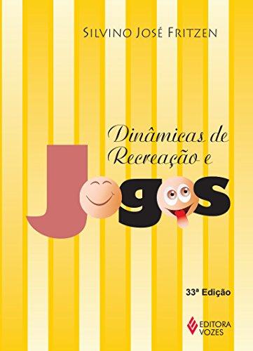 9788532601537: Dinâmicas de Recreação e Jogos (Em Portuguese do Brasil)