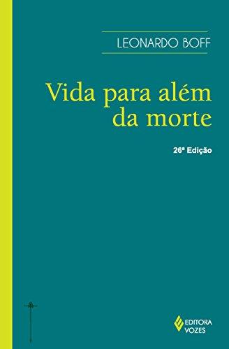 9788532604880: A Vida Para Além da Morte (Em Portuguese do Brasil)