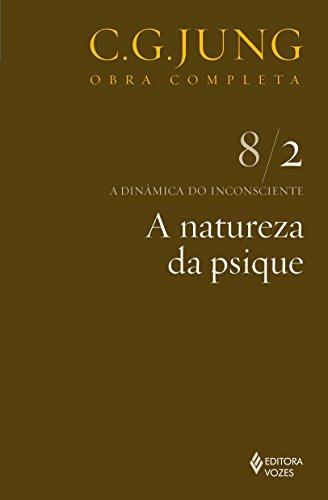 9788532606808: Dinamica do Inconsciente, A: A Natureza da Psique - 8 / 2
