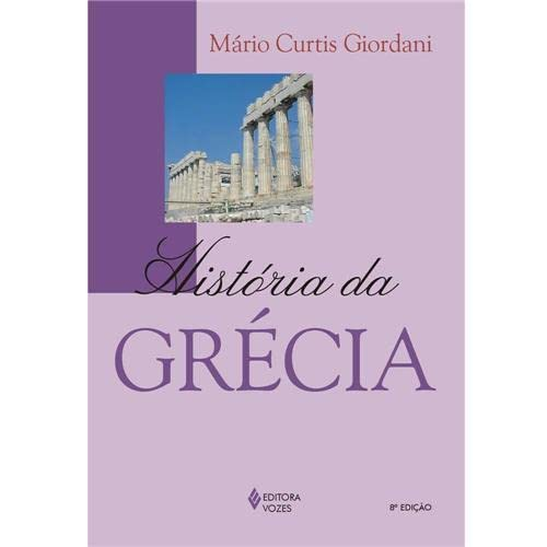 9788532608178: História da Grécia (Em Portuguese do Brasil)