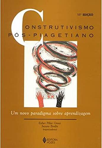 9788532609335: Construtivismo pós-piagetiano: Um novo paradigma sobre aprendizagem (Portuguese Edition)