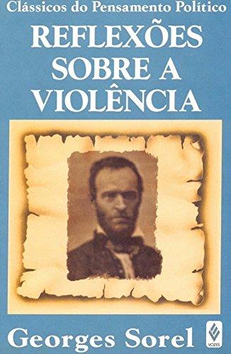 9788532610317: Reflexões Sobre A Violencia (Em Portuguese do Brasil)