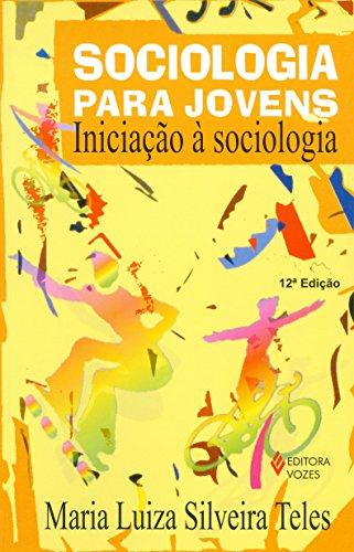 9788532610775: Sociologia Para Jovens: Iniciacao a Sociologia
