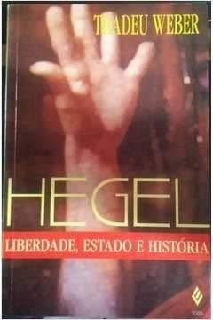 9788532610850: Hegel: Liberdade, estado e historia (Portuguese Edition)