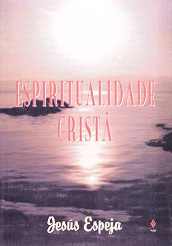 9788532612694: Espiritualidade Crista (Em Portuguese do Brasil)