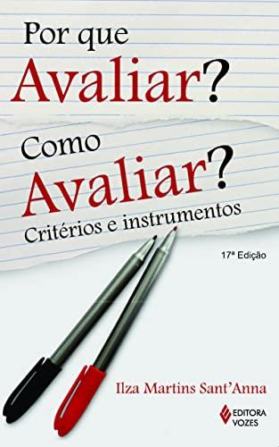 9788532614261: Por Que Avaliar? Como Avaliar?: CritŽrios e Instrumentos