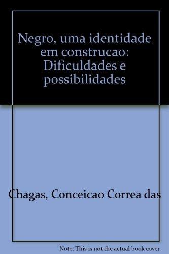 9788532617422: Negro, uma identidade em construção: Dificuldades e possibilidades (Portuguese Edition)