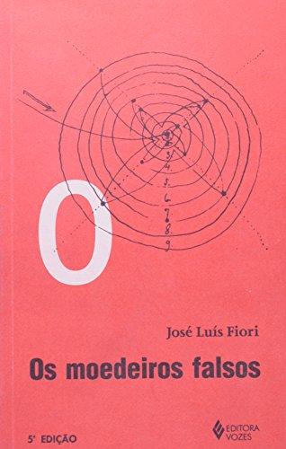 Os moedeiros falsos (Colecao Zero a esquerda): Fiori, Jose Luis
