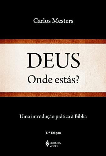 9788532619181: Deus, Onde Estás? Uma Introdução Prática à Bíblia (Em Portuguese do Brasil)