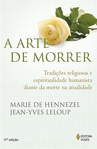 9788532622167: Arte de Morrer, A:TradiCOes