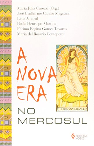 A nova era no Mercosul (Colecao Sociedade