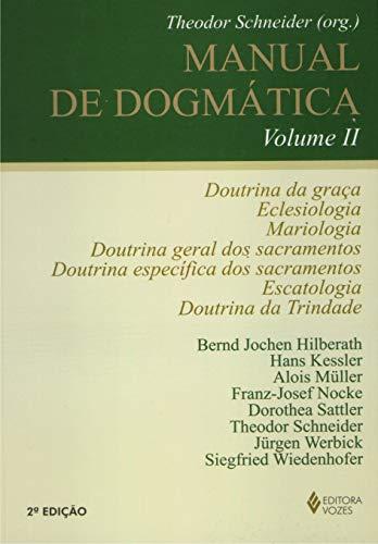 9788532623973: Manual de Dogmatica - Vol.2