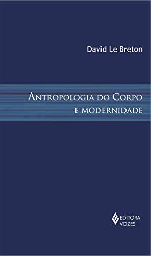 9788532624499: Antropologia do Corpo e Modernidade (Em Portuguese do Brasil)