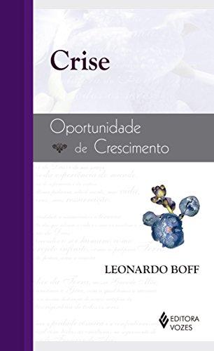 9788532624505: Crise. Oportunidade De Crescimento (Em Portuguese do Brasil)