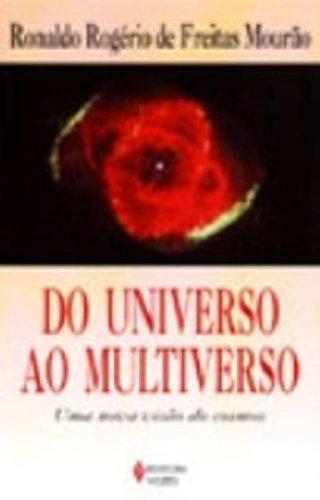 9788532624956: DO UNIVERSO AO MULTIVERSO - UMA NOVA VISAO DO COSMOS