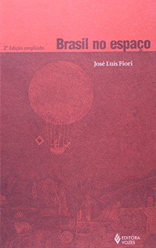 Brasil no espaco (Colecao Zero a esquerda): Jose Luis Fiori