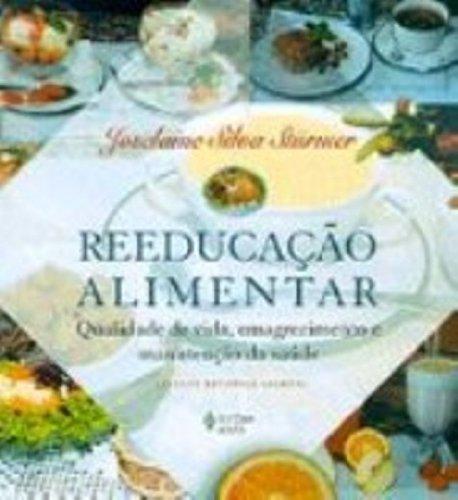 Reeducacao Alimentar Qualidade De Vida Emagrecimento E: Joselaine Silva Sturmer