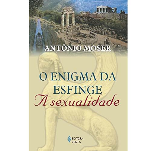 9788532625953: O enigma da esfinge: A sexualidade (Portuguese Edition)