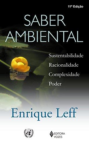 9788532626097: Saber Ambiental. Sustentabilidade, Racionalidade, Complexidade, Poder (Em Portuguese do Brasil)