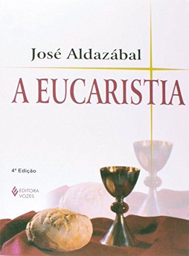 9788532627339: Eucaristia, A
