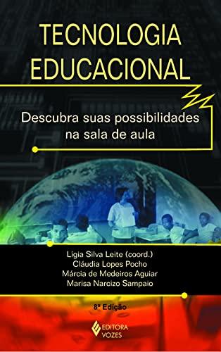 9788532627988: Tecnologia Educacional. Descubra Suas Possibilidades na Sala de Aula (Em Portuguese do Brasil)