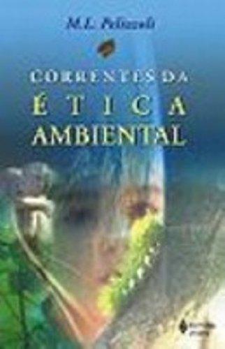 9788532628008: Correntes Da Etica Ambiental (Em Portuguese do Brasil)