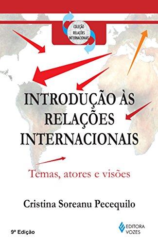 9788532629586: Introducao as Relacoes Internacionais: Temas, Atores e Visoes