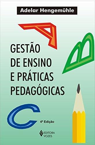 9788532629968: Gestão De Ensino E Práticas Pedagogicas (Em Portuguese do Brasil)