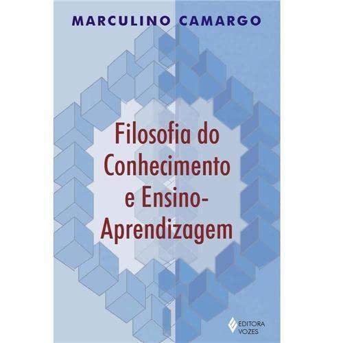 9788532630407: Filosofia do Conhecimento e Ensino Arendizagem