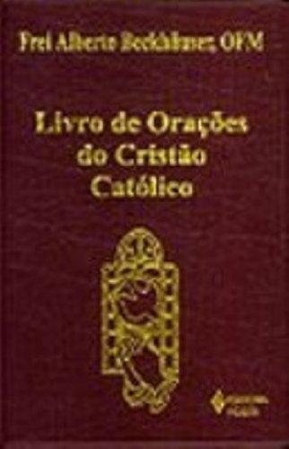 9788532630469: Livro De Orações Do Cristao Catolico (Em Portuguese do Brasil)