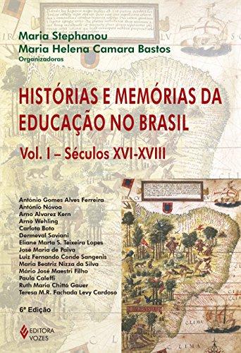 9788532630797: Historias E Memorias Da Educação No Brasil - Volume 1 (Em Portuguese do Brasil)