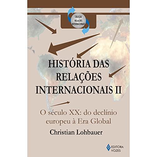 9788532632272: Historia das Relacoes Internacionais I I