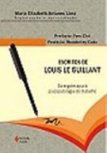 9788532633163: Escritos de Louis Le Guillant: Da Ergoterapia a Psicopatologia do Trabalho