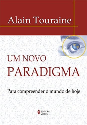 9788532633187: Novo Paradigma, Um: Para Compreender o Mundo de Hoje