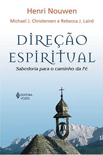9788532635303: Direção Espiritual. Sabedoria Para O Caminho Da Fé (Em Portuguese do Brasil)