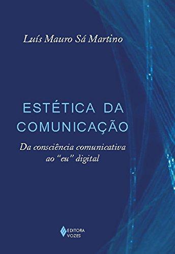 9788532635884: Estetica da Comunicacao